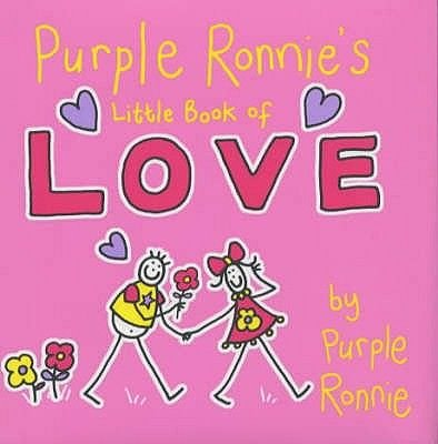 Purple Ronnie's Little Book of Love (Hardcover): Giles Andreae