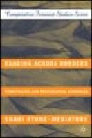 Reading across Borders - Storytelling and Knowledges of Resistance (Hardcover, 1st Palgrave Macmillan ed): Shari Stone-Mediatore
