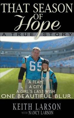 That Season of Hope - A True Story (Paperback): Keith Larson