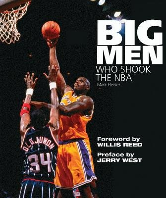 Big Men Who Shook the NBA (Paperback): Mark Heisler