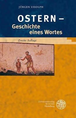 'Ostern' - Geschichte Eines Wortes (English, German, Paperback): Jurgen Udolph