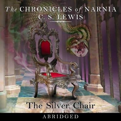 The Silver Chair (Abridged, Downloadable audio file, Abridged, Audible ed): C. S. Lewis