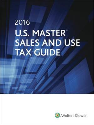 U.S. Master Sales & Use Tax Guide, 2016 (Paperback): Cch Tax Law