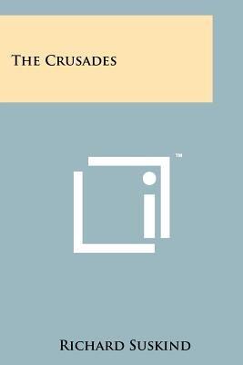 The Crusades (Paperback): Richard Suskind