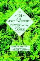 101 Most Powerful Prayers in the Bible (Electronic book text): Steve Rabey, Lois Rabey, Cloninger Claire