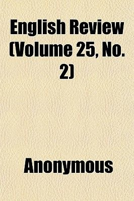 English Review (Volume 25, No. 2) (Paperback): Anonymous