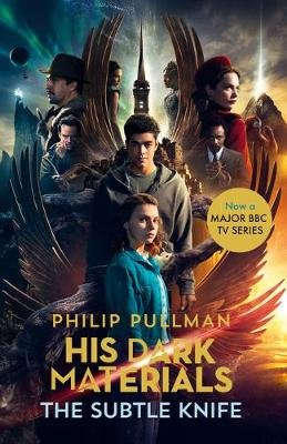 His Dark Materials: The Subtle Knife (TV tie-in edition) (Paperback): Philip Pullman