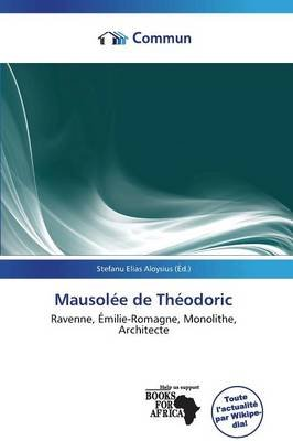 Mausolee de Theodoric (French, Paperback):