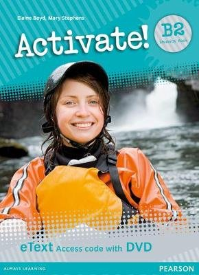 Activate! B2 Students' Book eText Access Card with DVD (Digital product license key, Student edition): Elaine Boyd, Mary...