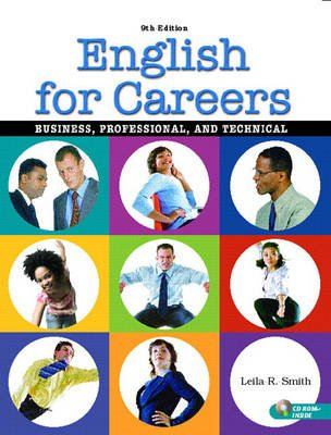 English for Careers - Business, Professional, and Technical (Paperback, 9th Revised edition): Leila R. Smith