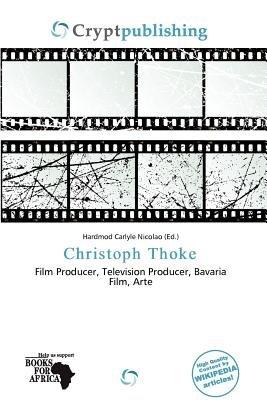 Christoph Thoke (Paperback): Hardmod Carlyle Nicolao