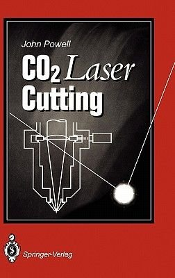 Co2 Laser Cutting (Hardcover): John Powell