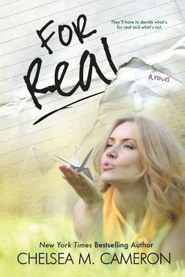 For Real (Paperback): Chelsea M. Cameron