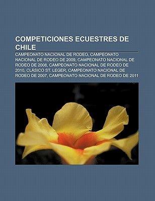 Competiciones Ecuestres de Chile - Campeonato Nacional de Rodeo, Campeonato Nacional de Rodeo de 2009, Campeonato Nacional de...