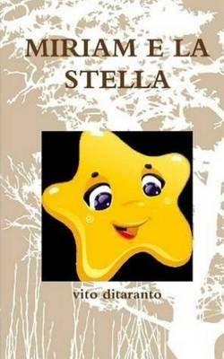 Miriam E La Stella (Italian, Paperback): vito ditaranto