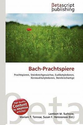 Bach-Prachtspiere (English, German, Paperback): Lambert M. Surhone, Mariam T. Tennoe, Susan F. Henssonow