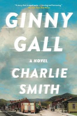 Ginny Gall (Paperback): Charlie Smith