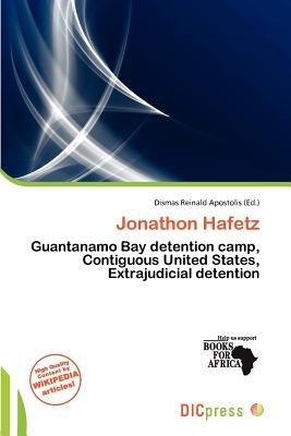 Jonathon Hafetz (Paperback): Dismas Reinald Apostolis