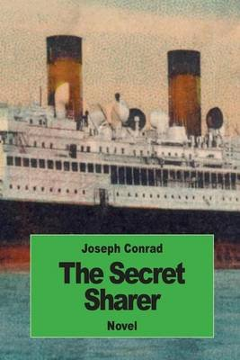 The Secret Sharer (Paperback): Joseph Conrad