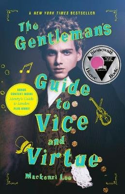 The Gentleman's Guide to Vice and Virtue (Paperback): Mackenzi Lee