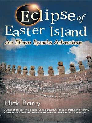 Eclipse of Easter Island - An Ethan Sparks Adventure (Electronic book text): Nick Barry