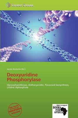Deoxyuridine Phosphorylase (Paperback):