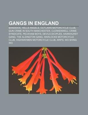 Gangs in England - Bandidos, Hells Angels, Outlaws Motorcycle Club