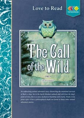 The Call of the Wild (Paperback): Cornerstones Education Ltd, Julie Warburton