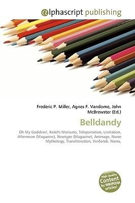Belldandy (Paperback): Frederic P. Miller, Agnes F. Vandome, John McBrewster