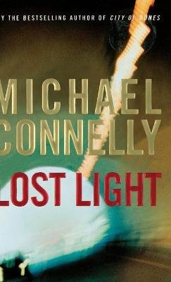 Lost Light (Large print, Hardcover, Large type / large print edition): Michael Connelly