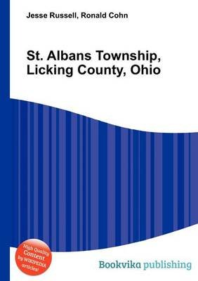 St. Albans Township, Licking County, Ohio (Paperback): Jesse Russell, Ronald Cohn