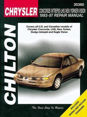 Chrysler Concorde/Intrepid/New Yorker/Lhs/Vision (93 - 97) (Chilton) (Paperback): Chilton Automotive Books