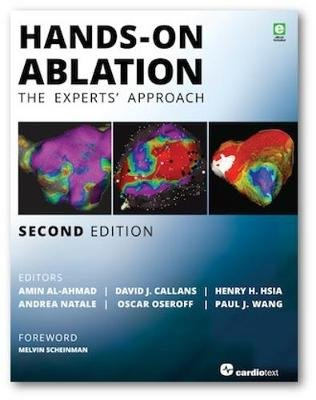 Hands-On Ablation - The Experts' Approach (Hardcover, 2nd edition): Amin Al-Ahmad, David Callans, Henry H. Hsia