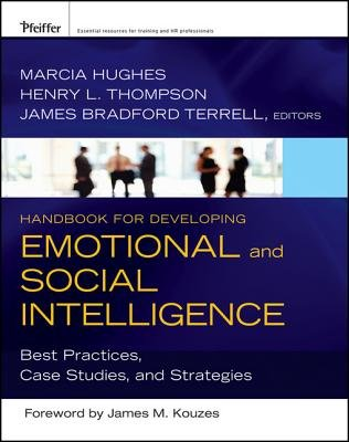 Handbook for Developing Emotional and Social Intelligence - Best Practices, Case Studies, and Strategies (Electronic book text,...