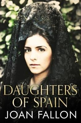 Daughters of Spain (Electronic book text, 2nd Revised edition): Joan Fallon
