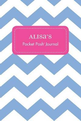 Alisa's Pocket Posh Journal, Chevron (Paperback): Andrews McMeel Publishing