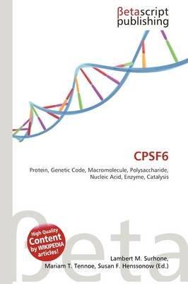 Cpsf6 (Paperback): Lambert M. Surhone, Mariam T. Tennoe, Susan F. Henssonow