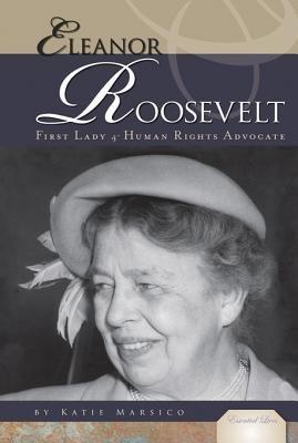 Eleanor Roosevelt (Electronic book text): Katie Marsico