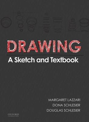 Drawing - A Sketch and Textbook (Spiral bound): Margaret Lazzari