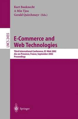 E-Commerce and Web Technologies - Third International Conference, EC-Web 2002, Aix-en-Provence, France, September 2-6, 2002,...