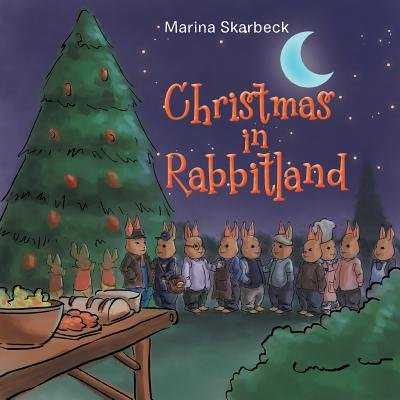 Christmas in Rabbitland (Paperback): Marina Skarbeck