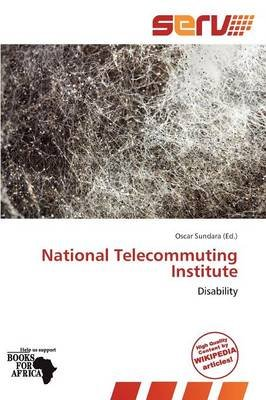 National Telecommuting Institute (Paperback): Oscar Sundara