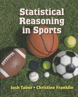 Statistical Reasoning in Sports (Hardcover): Josh Tabor, Chris Franklin