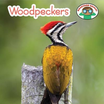 Woodpeckers (Hardcover): Wil Mara
