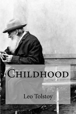 Childhood (Paperback): Leo Nikolayevich Tolstoy