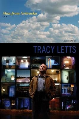 Man from Nebraska - A Play (Paperback): Tracy Letts