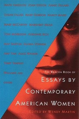 Beacon Book of Essays by Contemporary American Women (Paperback, New edition): Wendy Martin