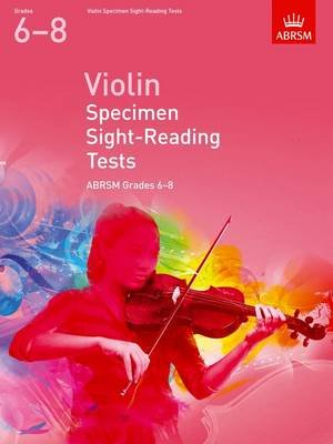 Violin Specimen Sight-Reading Tests, ABRSM Grades 6-8 - from 2012 (Sheet music):