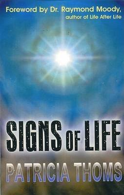 Signs of Life (Paperback): Patricia Thoms