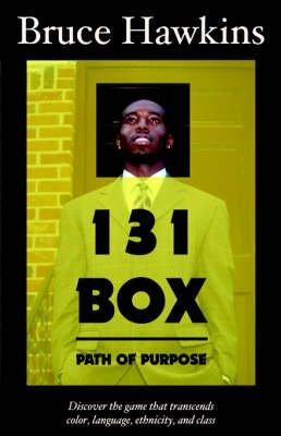 131 Box - Path of Purpose (Paperback): Bruce Hawkins